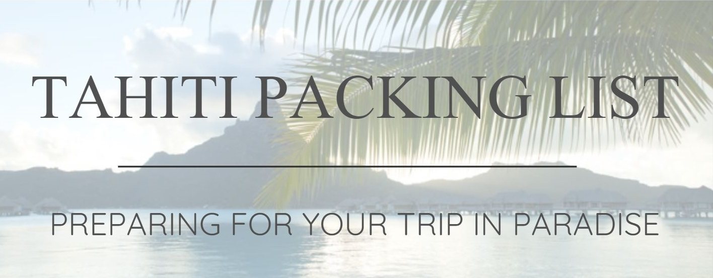 Tahiti Packing List
